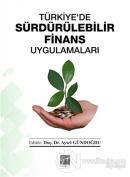 Türkiye'de Sürdürülebilir Finans Uygulamaları