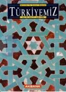 Türkiyemiz Kültür ve Sanat Dergisi Sayı: 77 Yıl: 26