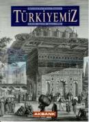 Türkiyemiz Kültür ve Sanat Dergisi Sayı: 78 Yıl: 26