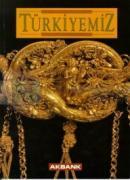 Türkiyemiz Kültür ve Sanat Dergisi Sayı: 79 Yıl: 26