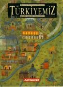 Türkiyemiz Kültür ve Sanat Dergisi Sayı: 80 Yıl: 27