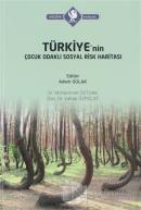 Türkiye'nin Çocuk Odaklı Sosyal Risk Haritası