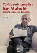 Türkiye'nin Lanetlisi: Bir Muhalif
