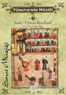 Türkiye'nin Müziği 1. Cilt (Türk Sanat Müziği)