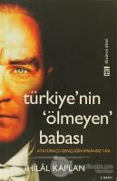 Türkiye'nin Ölmeyen Babası