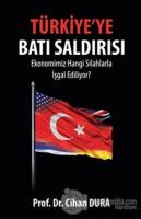 Türkiye'ye Batı Saldırısı