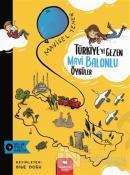 Türkiye'yi Gezen Mavi Balonlu Öyküler