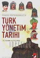 Türklerde Yönetim Gelenekleri ve Türk Yönetim Tarihi