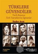 Türklere Güvendiler