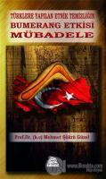 Türklere Yapılan Etnik Temizliğin Bumerang Etkisi Mübadele