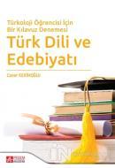 Türkoloji Öğrencisi İçin Bir Kılavuz Denemesi Türk Dili ve Edebiyatı