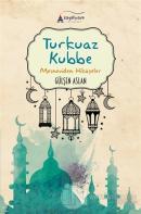 Turkuaz Kubbe