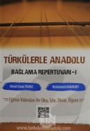 Türkülerle Anadolu