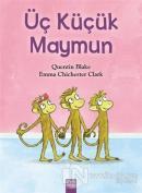 Üç Küçük Maymun