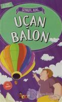 Uçan Balon - 3. Sınıf Hikayeler