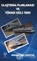 Ulaştırma Planlaması ve Yüksek Hızlı Tren