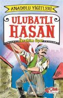 Ulubatlı Hasan - Anadolu Yiğitleri 1