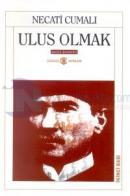 Ulus Olmak Atatürk Denemeleri Bütün Eserleri: 6