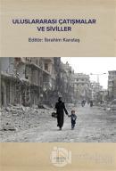 Uluslararası Çatışmalar ve Siviller