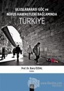 Uluslararası Göç ve Nüfus Hareketleri Bağlamında Türkiye