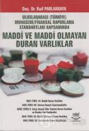 Uluslararası (Türkiye) Muhasebe / Finansal Raporlama Standartları Kapsamında Maddi ve Maddi Olmayan Duran Varlıklar