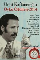 Ümit Kaftancıoğlu Öykü Ödülleri - 2014