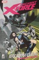 Uncanny X-Force Cilt 1