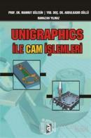 Unigraphics ile Cam İşlemleri