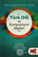 Üniversiteler İçin Türk Dili ve Kompozisyon Bilgileri