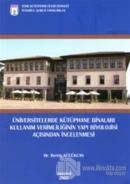 Üniversitelerde Kütüphane Binaları Kullanım Verimliliği Açısından İncelenmesi