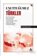 Unuttuğumuz Türkler