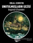 Unutulmuşların Gezisi - Enki Bilal Bugünün Efsaneleri Cilt 2