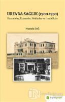 Urfa'da Sağlık (1900-1950)