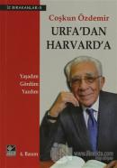 Urfa'dan Harvard'a