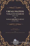 Urfalı Mateos Vekayi-Namesi (952-1136) ve Papaz Grigor'un Zeyli (1136- 1162) (Ciltli)