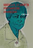 Ursula K. Le Guin'in Postmodern Anarşizmi