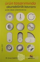 Ürün Tasarımında Okunabilirlik Kavramı; Kimlik - İfade - Anlamlandırma