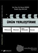 Ürün Yerleştirme Milenyum İtibariyle Türk Sinemasındaki Durum (Ciltli)
