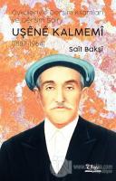 Uşene Kalmemi (1887 - 1964)