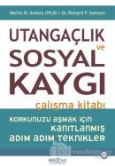 Utangaçlık ve Sosyal Kaygı Çalışma Kitabı