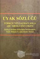 Uyak Sözlüğü - Türkçe'nin Sağdan Sola ABC Sıralı Söz Çıkını (Ciltli)