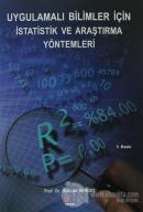 Uygulamalı Bilimler İçin İstatistik ve Araştırma Yöntemleri