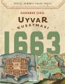 Uyvar Kuşatması 1663
