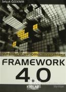 Uzmanlığa Giden Yol: Framework 4.0