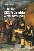 Uzun 19. Yüzyılda Orta Avrupa