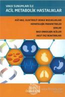 Vaka Sunumları ile Acil Metabolik Hastalıklar (Ciltli)