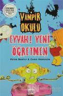 Vampir Okulu - Eyvah! Yeni Öğretmen