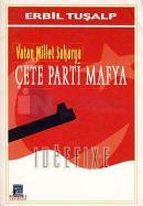 Çete-Parti-Mafya