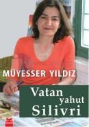 Vatan Yahut Silivri (İmzalı)