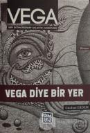 Vega - Vega Diye Bir Yer